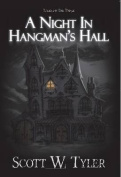 A Night in Hangman's Hall