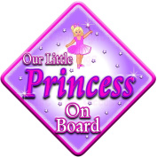 OUR LITTLE PRINCESS Baby on Board Car Window Sign