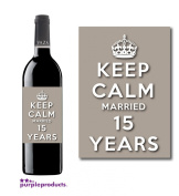 Keep Calm 15th Crystal Wedding Anniversary Wine bottle label Celebration Gift for Women and Men.