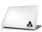 Laptop Decal Poop happens funny cute humour love vinyl sticker mac skin saying lettering art keyboard decal Die-cut