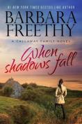 When Shadows Fall (Callaways)