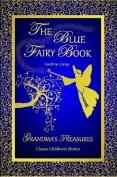THE Blue Fairy Book -Andrew Lang