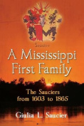 A Mississippi First Family