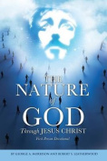 The Nature of God Through Jesus Christ