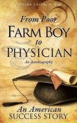From Poor Farm Boy to Physician