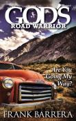 God's Road Warrior