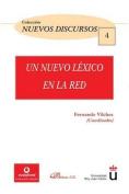 Un Nuevo Lexico En La Red [Spanish]