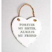 'Forever My Sister' Hanging Heart Plaque