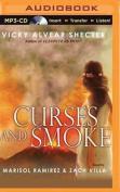 Curses and Smoke [Audio]