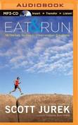 Eat and Run [Audio]