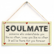 Soulmate someone who understands you like no other, loves you like no other & will be there for you forever - Romantic Boyfriend Girlfriend Sign