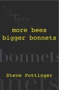 More Bees Bigger Bonnets