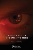 Inside a Police Informant's Mind