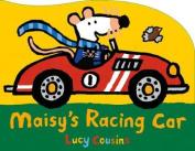 Maisy's Racing Car (Maisy) [Board book]
