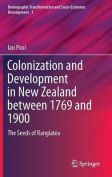 Colonisation and Development in New Zealand Between 1769 and 1900