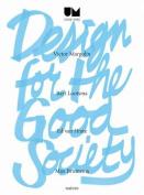 Design for the Good Society - Utrecht Manifest 2005-2015