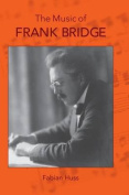 The Music of Frank Bridge