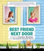 Best Friend Next Door [Audio]