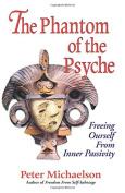 The Phantom of the Psyche