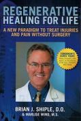Regenerative Healing for Life