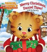 Merry Christmas, Daniel Tiger! (Daniel Tiger's Neighborhood) [Board book]