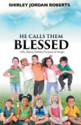 He Calls Them Blessed