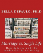 Marriage vs. Single Life