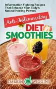 Anti-Inflammatory Diet Smoothies