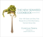 The New Seaweed Cookbook, Second Edition