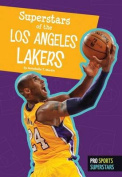 Superstars of the Los Angeles Lakers (Pro Sports Superstars