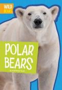 Polar Bears (Wild Bears)