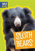 Sloth Bears (Wild Bears)