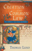 The Creation of the Common Law