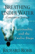 Breathing Under Water Companion Journal
