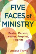 Five Faces of Ministry
