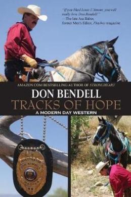 Tracks of Hope: A Modern Day Western