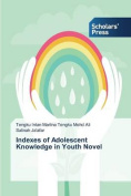 Indexes of Adolescent Knowledge in Youth Novel