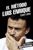 El Metodo Luis Enrique [Spanish]