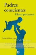 Padres Conscientes [Spanish]