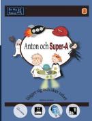 Anton Och Super-A Lagger Sig Och Aker Raket [SWE]