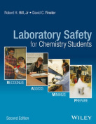 Laboratory Safety for Chemistry Students, Second Edition