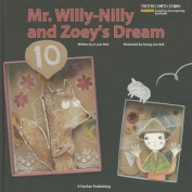 Mr. Willy-Nilly and Zoey's Dream