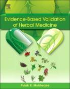 Evidence-Based Validation of Herbal Medicine