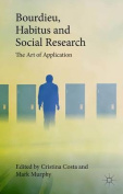Bourdieu, Habitus and Social Research