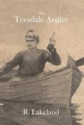 The Teesdale Angler