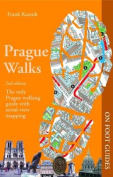 Prague Walks (On Foot Guides)