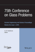 75th Conference on Glass Problems