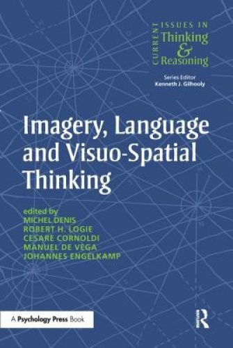 Imagery, Language and Visuo-Spatial Thinking by Michel Denis.