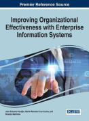 Improving Organizational Effectiveness with Enterprise Information Systems