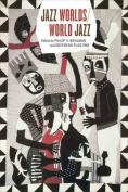 Jazz Worlds/World Jazz
